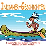Indianer-Geschichten für Kinder | Rolf Krenzer