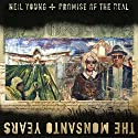 Neil Young - The Monsanto Years (NEW CD & DVD)