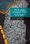De la p�che � l'aquaculture - Demain,...