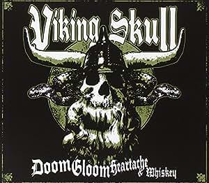 Doom Gloom Heartache and Whiskey