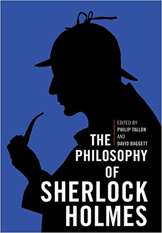 The Philosophy of Sherlock Holmes (Philosophy Of Popular Culture)