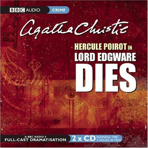 Lord Edgware Dies: A BBC Full-Cast Radio Drama (BBC Audio Crime)