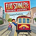 Escape to California: Flat Stanley's Worldwide Adventures, Book 12 Audiobook by Jeff Brown Narrated by Vinnie Penna