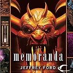 Memoranda: The Well-Built City Trilogy, Book 2 | Jeffrey Ford