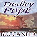Buccaneer Audiobook by Dudley Pope Narrated by Ric Jerrom