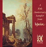 A 10th Anniversary Sampler From Hyperion 1980-1990