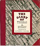 The diary of Thomas A. Edison (0856990175) by Thomas A Edison