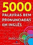 5000 palavras bem pronunciadas em ingles