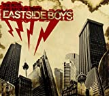 The Boys Are Back in T Eastside Boys