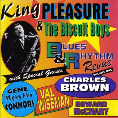 Blues & Rhythm Revue Volume 1 by King Pleasure & The Biscuit Boys, Gene