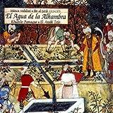 echange, troc Eduardo Paniagua - El Agua De La Alhambra