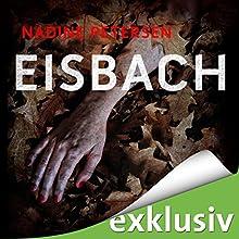 Eisbach Hörbuch von Nadine Petersen Gesprochen von: Chris Nonnast