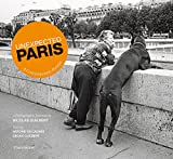 img - for Unexpected Paris: A Contemporary Portrait book / textbook / text book