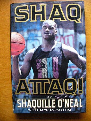 Shaq Attaq!: My Rookie Year, O'Neal, Shaquille; McCallum, Jack