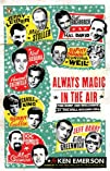 Always Magic in the Air: The Bomp and…