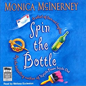 Spin the Bottle | [Monica McInerney]