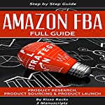 Amazon FBA: How to Become a Successful Amazon FBA Seller | Rizzo Rocks