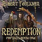 Redemption: Prydain, Book One | Robert Faulkner