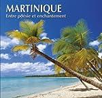 Martinique  Entre Poesie et Enchantement