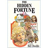 The Hidden Fortune ~ Bill Dodds