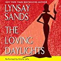 The Loving Daylights Unabridged Audiobook by Lynsay Sands Narrated by Krista Lally