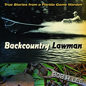 Backcountry Lawman Audiobook