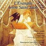 L'Évangile selon Saint Jean : Dans la version de la Bible de Jérusalem |  Saint Jean