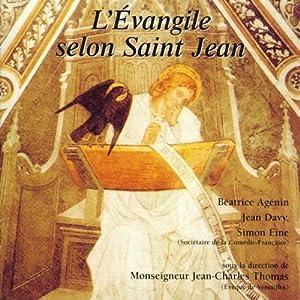 L'Évangile selon Saint Jean : Dans la version de la Bible de Jérusalem Audiobook