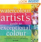 Watercolour Artist's Guide to Excepti...