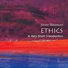 Ethics: A Very Short Introduction | Livre audio Auteur(s) : Simon Blackburn Narrateur(s) : Peter Johnson