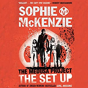 The Medusa Project: The Set-up | [Sophie McKenzie]