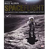 "Spaceflight: The Complete Story from Sputnik to Shuttle - and Beyondvon ""Giles Sparrow"""