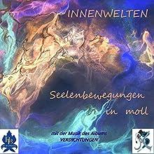 Seelenbewegungen in moll Hörbuch von Doris Trendel Gesprochen von: Doris Trendel, Daniel Collmann