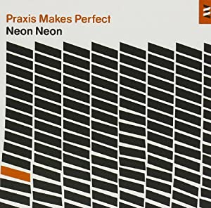 Praxis Makes Perfect [Bonus CD edition]