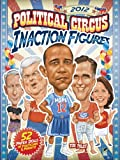 2012 Political Circus Inaction Figures (Dover President Paper Dolls)