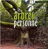 echange, troc Francis Vergne, Sophia Tazi-Sadeq - Les arbres en personne