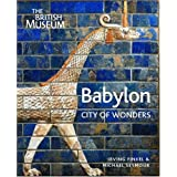 Babylon: City of Wondersby Irving Finkel