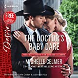 The Doctor's Baby Dare: w/Bonus Short Story: Never Too Late