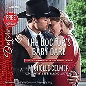 The Doctor's Baby Dare: w/Bonus Short Story: Never Too Late | Michelle Celmer, Brenda Jackson