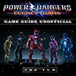 Power Rangers Legacy Wars Game Guide Unofficial |  The Yuw