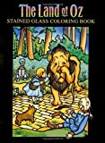 img - for The Land of Oz Stained Glass Coloring Book (Dover Stained Glass Coloring Book) book / textbook / text book