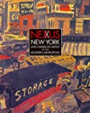 img - for Nexus New York: Latin/American Artists in the Modern Metropolis book / textbook / text book