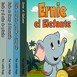 Ernie la serie: Ernie el Elefante [The Ernie Series: Ernie the Elephant] Audiobook