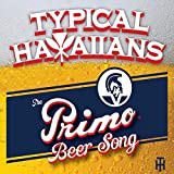 Primo Beer Song