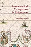 Insurance Risk Management and Reinsurance