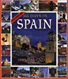 img - for 365 Days in Spain Calendar 2009 (Picture-A-Day Wall Calendars) book / textbook / text book