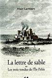 img - for La lettre de sable ou Les trois tondus de l'Ile Pel  e (French Edition) book / textbook / text book
