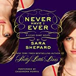 Never Have I Ever: The Lying Game #2 | Sara Shepard