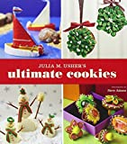 img - for Julia M Usher's Ultimate Cookies by Julia M. Usher (2011) Paperback book / textbook / text book
