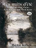 Les Nuits d'ete: Complete Song Cycle in Full Score and Vocal Score (0486426653) by Berlioz, Hector